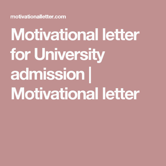 Lettre De Motivation Amp Motivational Letter for University Admission